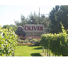 Oliver: Wine Capital of Canada Photographic Print