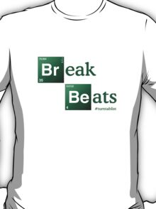 Break Beats T-Shirt