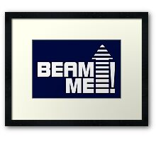 Beam me up V.1 (white) Framed Print