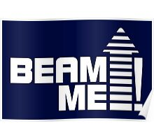Beam me up V.1 (white) Poster