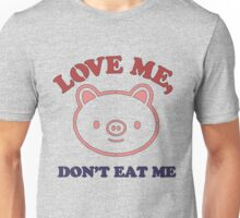 Vegan T-shirt - Love me don't eat me Unisex T-Shirt