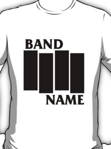 Band Name - Black Flag Parody T-Shirt