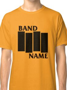 Band Name - Black Flag Parody Classic T-Shirt