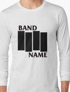 Band Name - Black Flag Parody Long Sleeve T-Shirt
