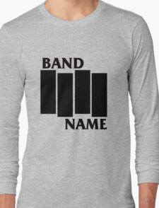 Band Name - Black Flag Parody Long Sleeve T-Shirt