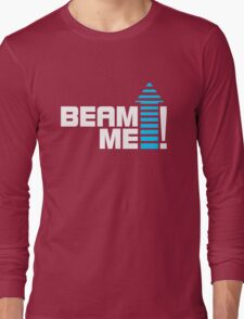 Beam me up V.1 (2c) Long Sleeve T-Shirt