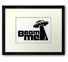 Beam me up V.2.1 (black) Framed Print