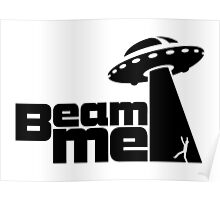 Beam me up V.2.1 (black) Poster