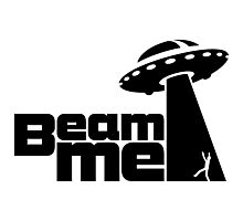 Beam me up V.2.1 (black) Photographic Print