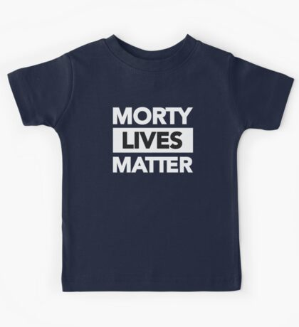 Morty Lives Matter Rick and Morty Kids Tee