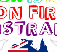The Amazing Tour Is Not On Fire 2016 Australia <3  Sticker