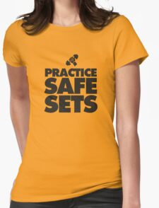 Practice Safe Sets Womens Fitted T-Shirt