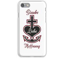 Glaube Liebe Hoffnung I. iPhone Case/Skin