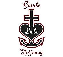Glaube Liebe Hoffnung I. Photographic Print