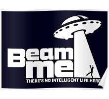 Beam me up V.2.2 (white) Poster