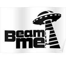 Beam me up V.3.1 (black) Poster