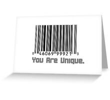"""""""You Are Unique"""" Barcode Greeting Card"""