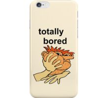 Totally Bored Phone Case  iPhone Case/Skin