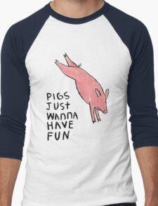 Pigs Just Wanna Have Fun #2 Men's Baseball ¾ T-Shirt