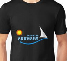 Fair Wind Forever for black products Unisex T-Shirt