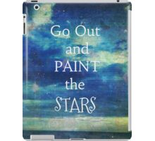 Go Out and paint the Stars Vincent van Gogh quote iPad Case/Skin