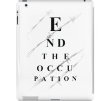 End the occupation iPad Case/Skin
