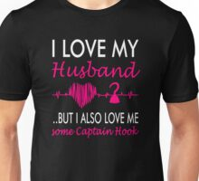 Love Me Some Captain Hook. Killian Jones OUAT. Unisex T-Shirt
