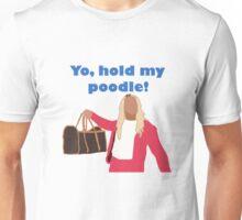 Yo, hold my poodle Unisex T-Shirt
