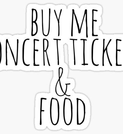 Buy Me Concert Tickets & Food Sticker
