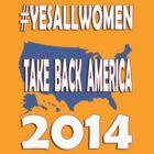 Take Back America 2014 #4 by boobs4victory