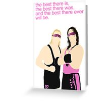 BEST THERE IS BEST THERE WAS  Greeting Card