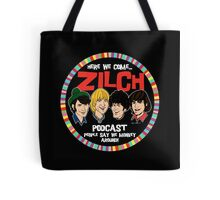Zilch Podcast! Tote Bag