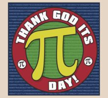 Thank God Its Pi Day by Wislander