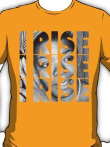 I Rise T-Shirt