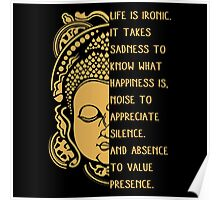 life is ironic buddha Poster