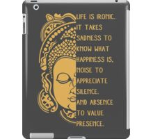 life is ironic buddha iPad Case/Skin