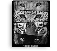Primal Instinct - version 4 - with text Canvas Print