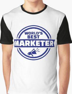 World's best marketer Graphic T-Shirt