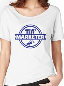 World's best marketer Women's Relaxed Fit T-Shirt