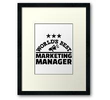 World's best marketing manager Framed Print