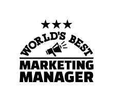 World's best marketing manager Photographic Print