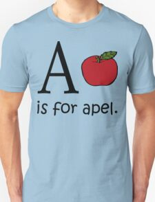 A is for Apple: Funny Alphabet T-Shirt