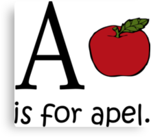 A is for Apple: Funny Alphabet Canvas Print