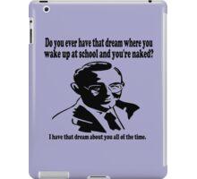 Naked at School Dream iPad Case/Skin