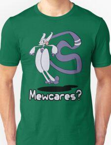 Mewcares T-Shirt