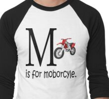 Funny Alphabet: M is for Motorcycle Men's Baseball ¾ T-Shirt