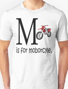 Funny Alphabet: M is for Motorcycle Unisex T-Shirt