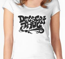 Dessert Thug : black letters  Women's Fitted Scoop T-Shirt