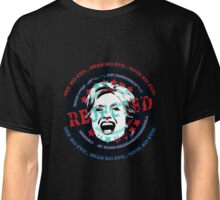 Hillary Rejected - See No Evil, Hear No Evil, Vote No Evil (Blue & Red) Classic T-Shirt
