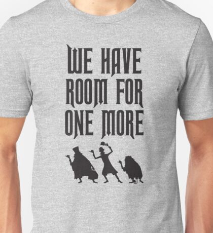 Room For One More Unisex T-Shirt